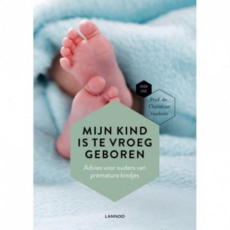 Mamabaas Livre en néerlandais - Mijn kind is te vroeg geboren